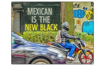 Mexican is the New Black